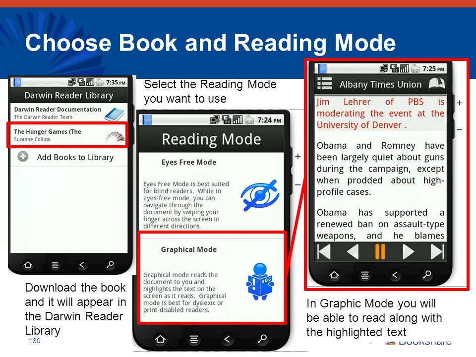 Choose Book and Reading Mode 130 Download the book and it will appear in the Darwin Reader Library Select the Reading Mode you want to use In Graphic