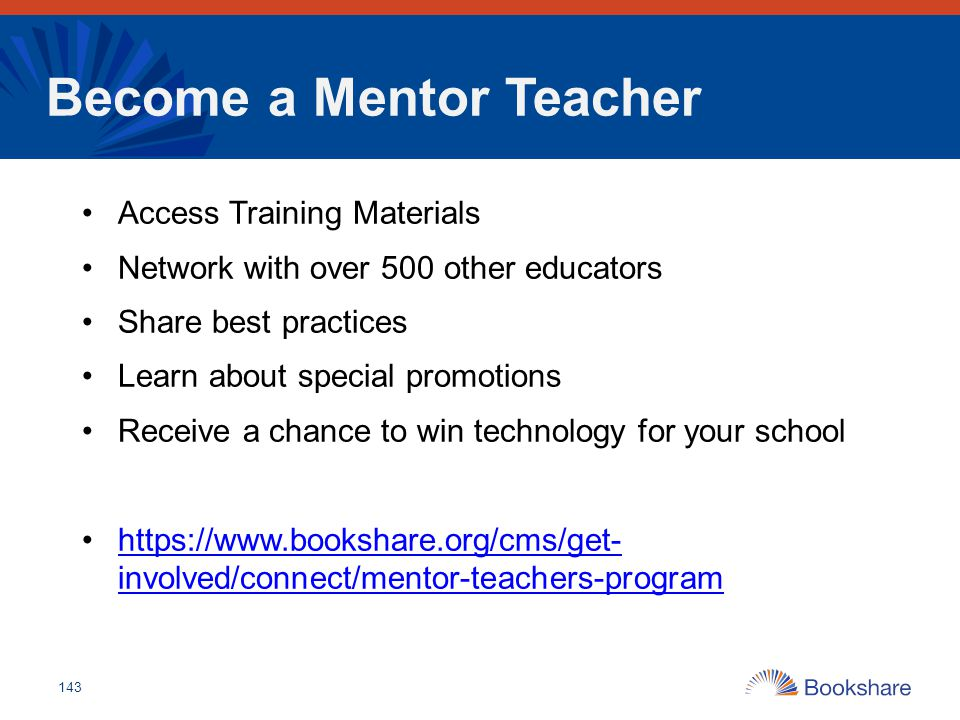 Become a Mentor Teacher Access Training Materials Network with over 500 other educators Share best practices Learn about special promotions Receive a