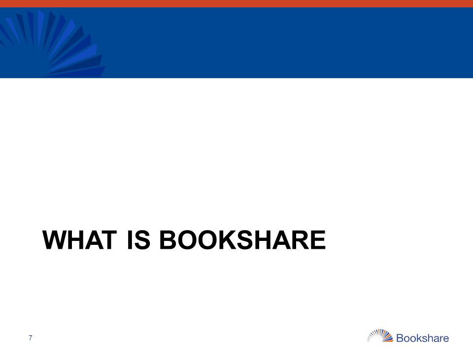 Bookshare Academy: The New Home for Training Resources Find online courses and partner resources View videos and webinars Access Tools for Trainers –Field Trainer Resources –Mentor Teacher Program Resources –Parent Ambassador Program Resources –Pre-Service Teacher Resources 48