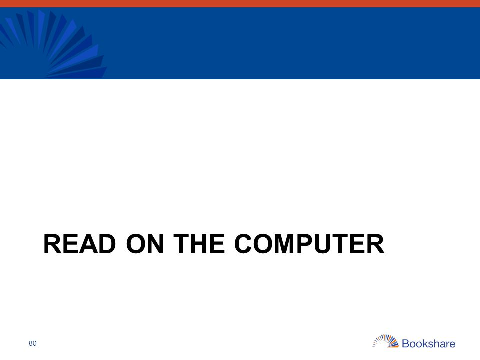 READ ON THE COMPUTER 80