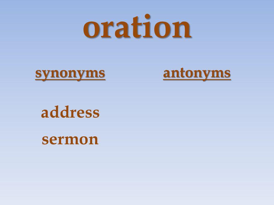 oration synonymsantonyms address sermon