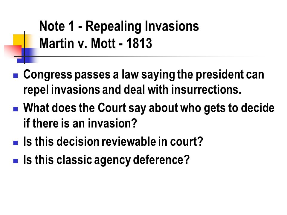 Note 1 - Repealing Invasions Martin v.