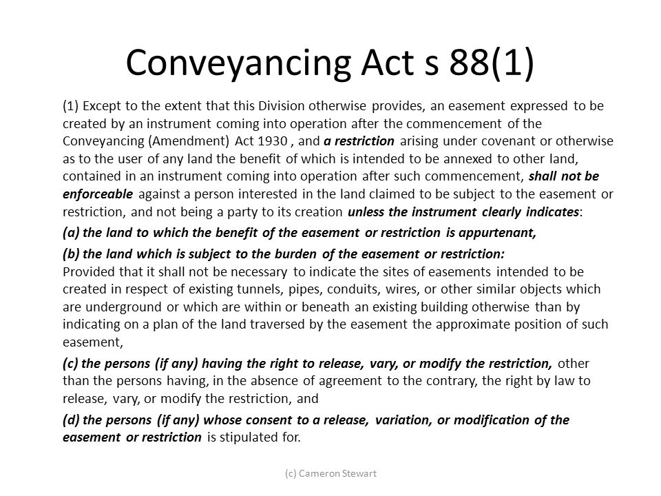 Conveyancing Act s 88(1) (1) Except to the extent that this Division otherwise provides, an easement expressed to be created by an instrument coming i