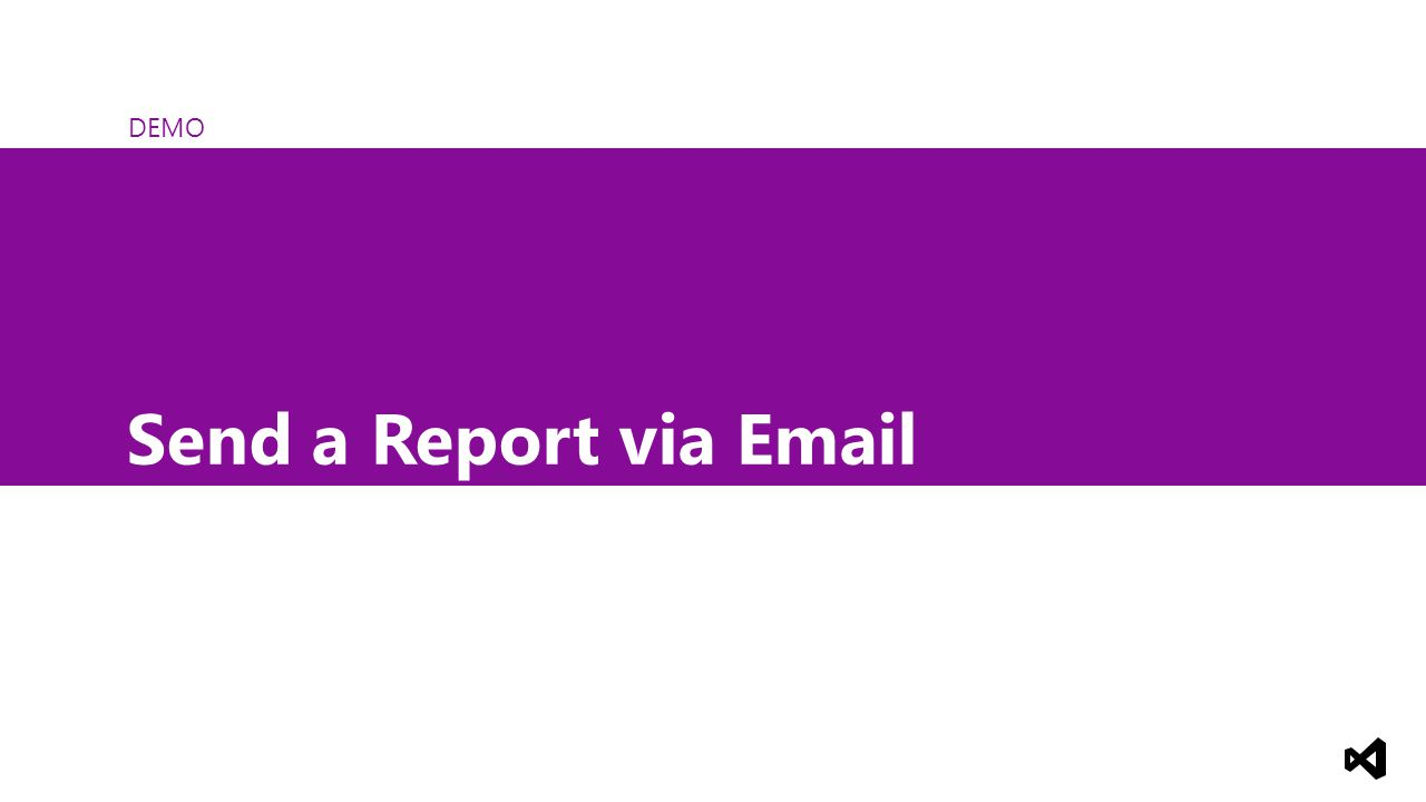 DEMO Send a Report via Email