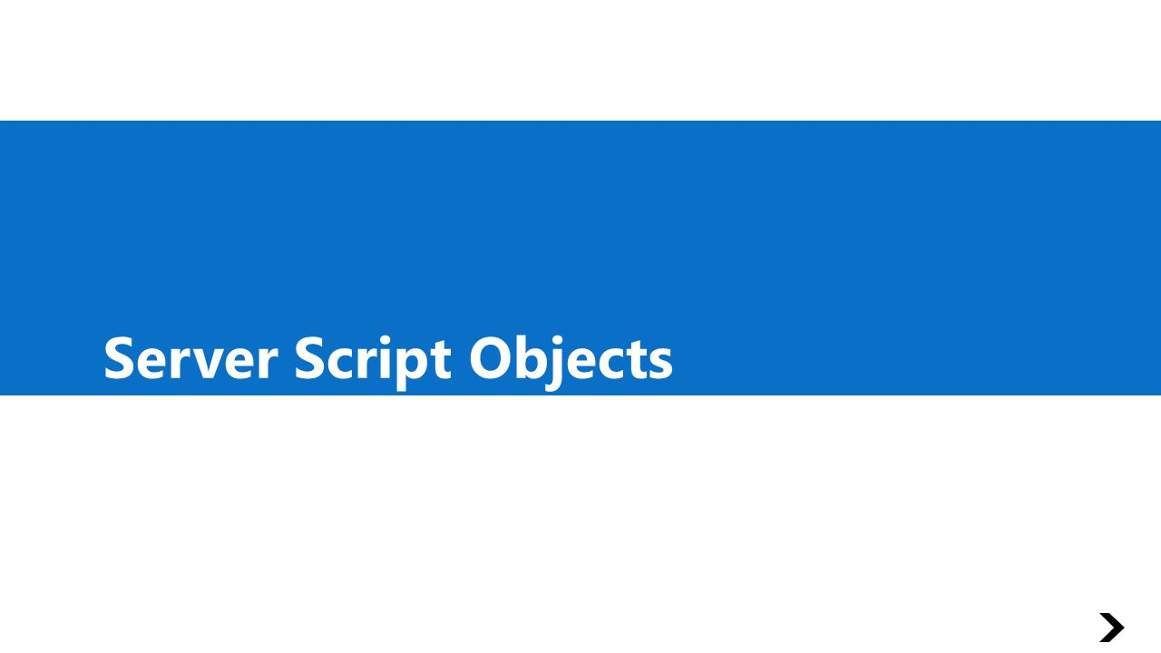 Server Script Objects