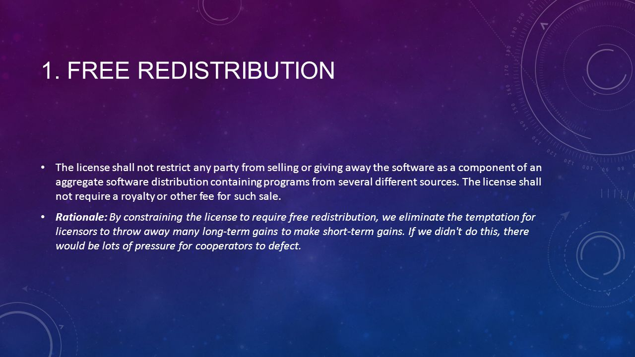 1. FREE REDISTRIBUTION The license shall not restrict any party from selling or giving away the software as a component of an aggregate software distr