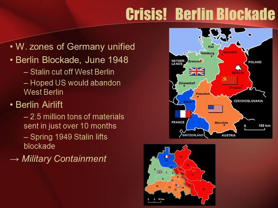 Crisis. Berlin Blockade W.