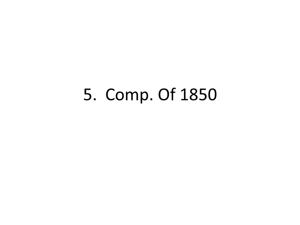 5. Comp. Of 1850