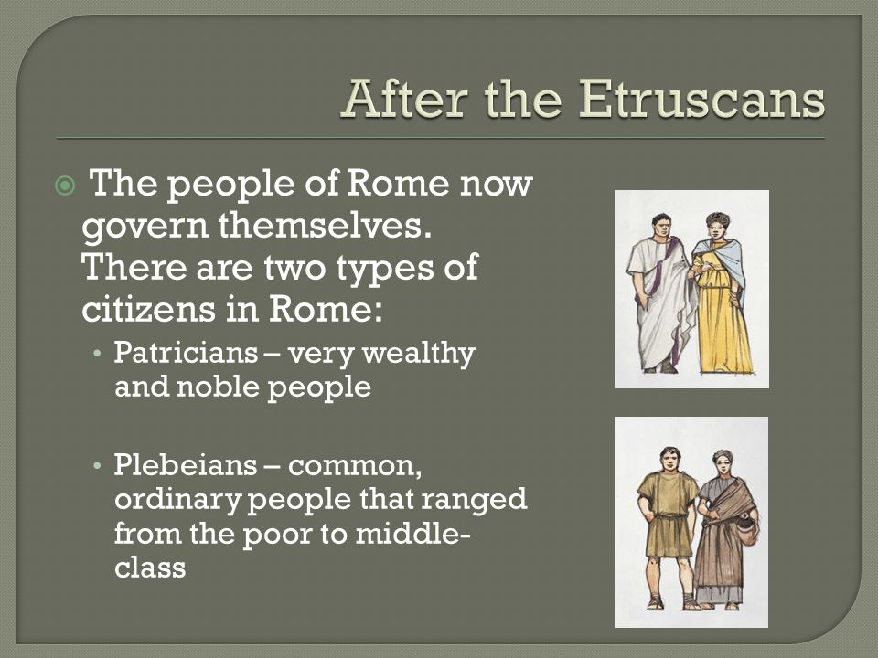  The people of Rome now govern themselves.