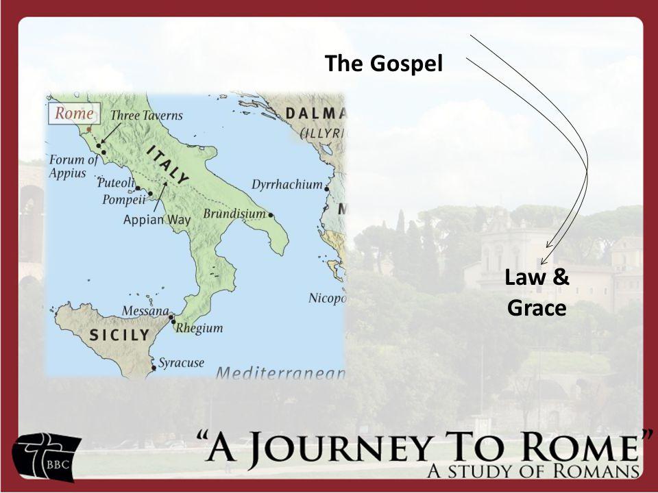The Gospel Law & Grace