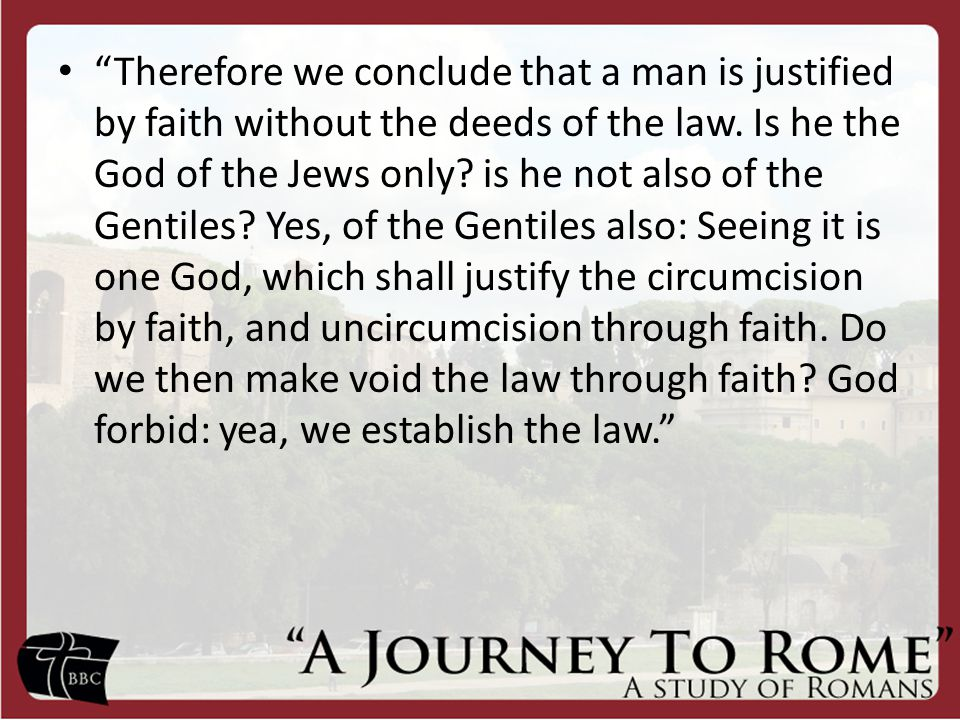 Romans 3:20-31 The Meeting of Justice and Mercy: An Examination of Grace and the Law
