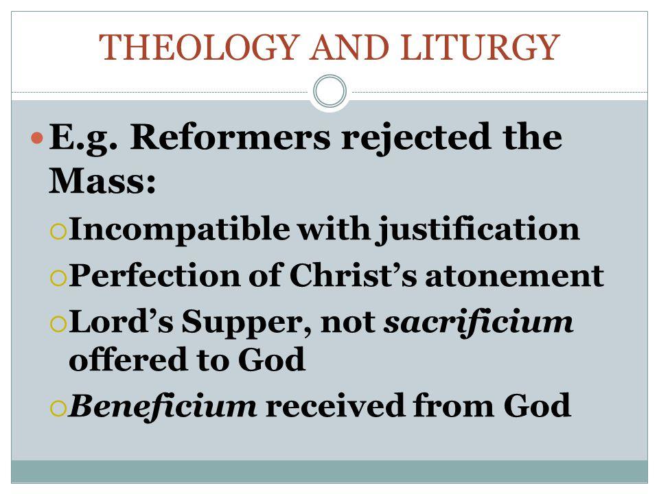 THEOLOGY AND LITURGY E.g.