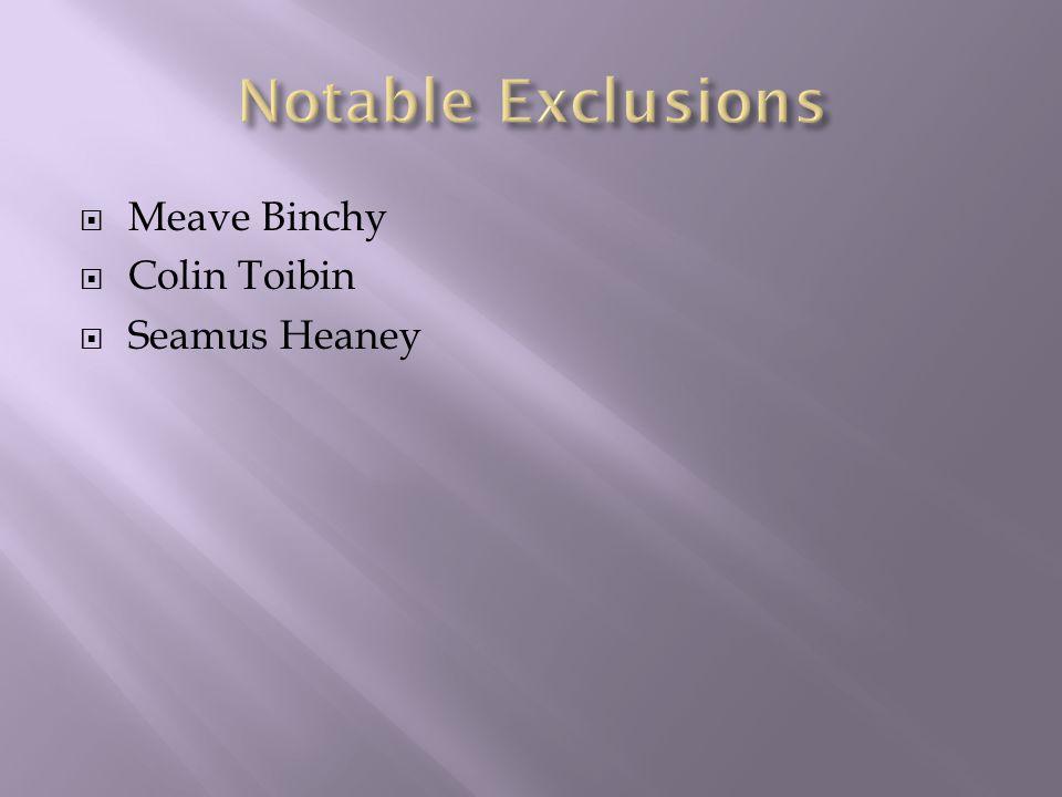  Meave Binchy  Colin Toibin  Seamus Heaney