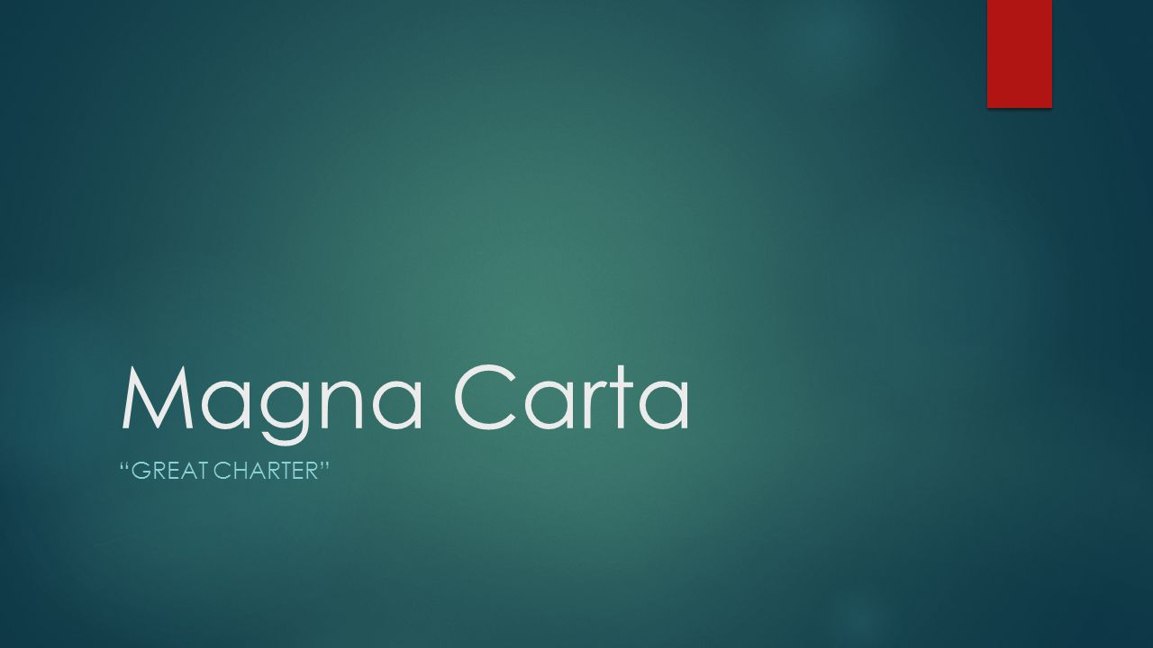 Magna Carta GREAT CHARTER