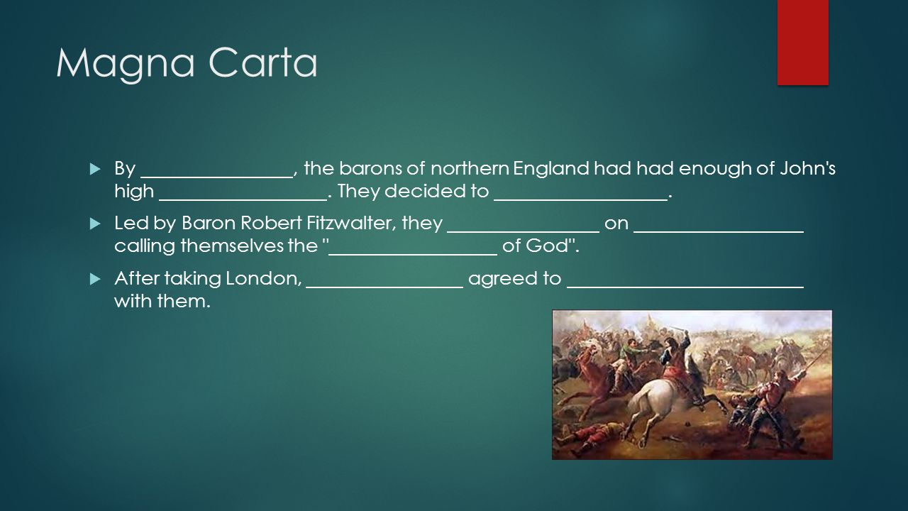 Magna Carta  By, the barons of northern England had had enough of John s high.