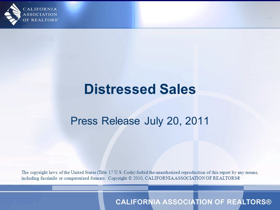 Share of Distressed Sales to Total Sales SOURCE: California Association of REALTORS®