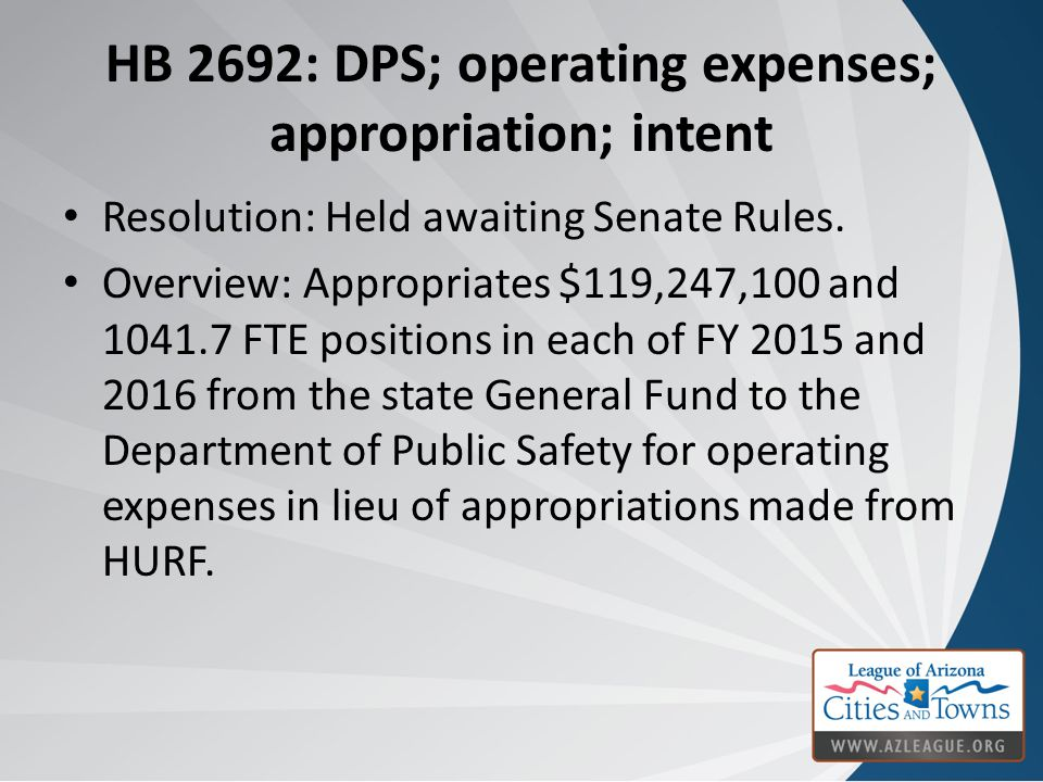 HB 2692: DPS; operating expenses; appropriation; intent Resolution: Held awaiting Senate Rules.