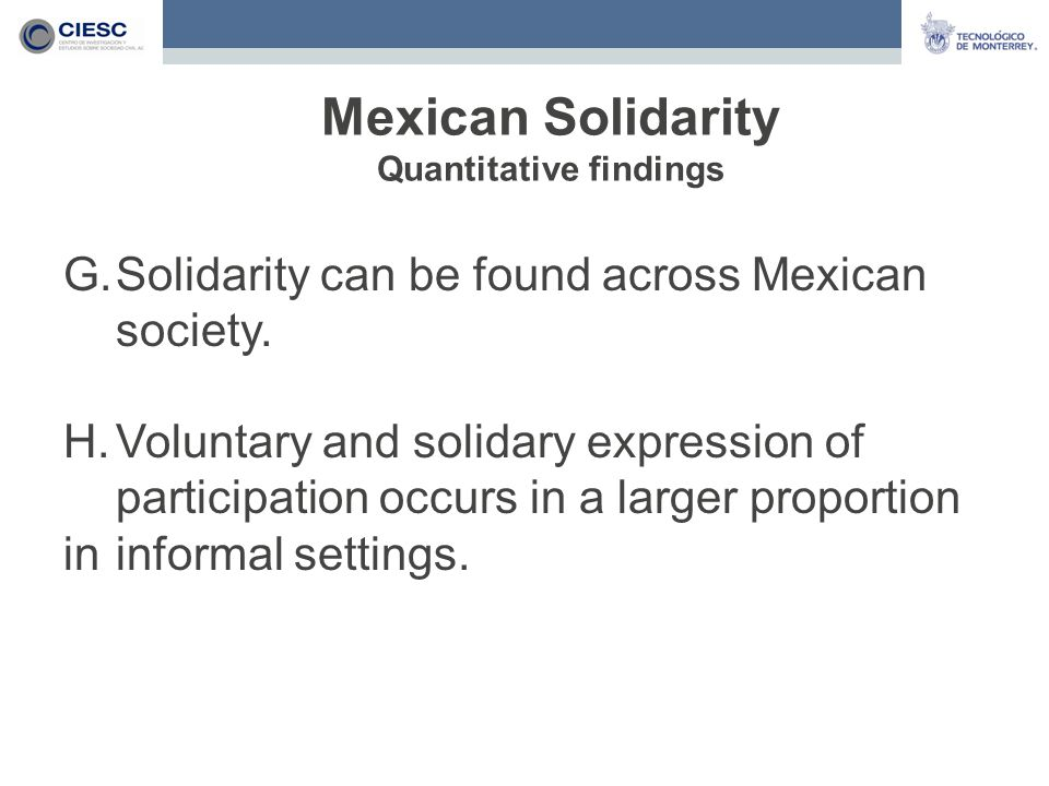 G.Solidarity can be found across Mexican society.
