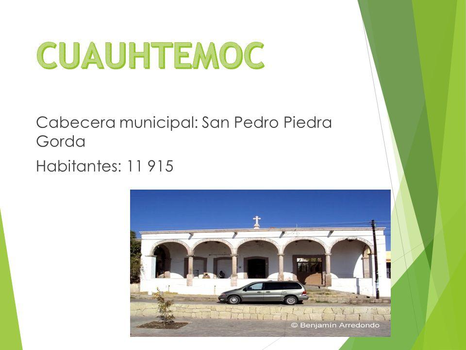 Cabecera municipal: San Pedro Piedra Gorda Habitantes: 11 915