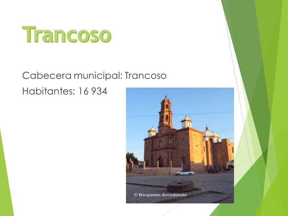 Cabecera municipal: Trancoso Habitantes: 16 934