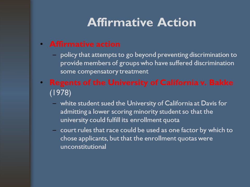 Affirmative Action Affirmative action –policy that attempts to go beyond preventing discrimination to provide members of groups who have suffered disc