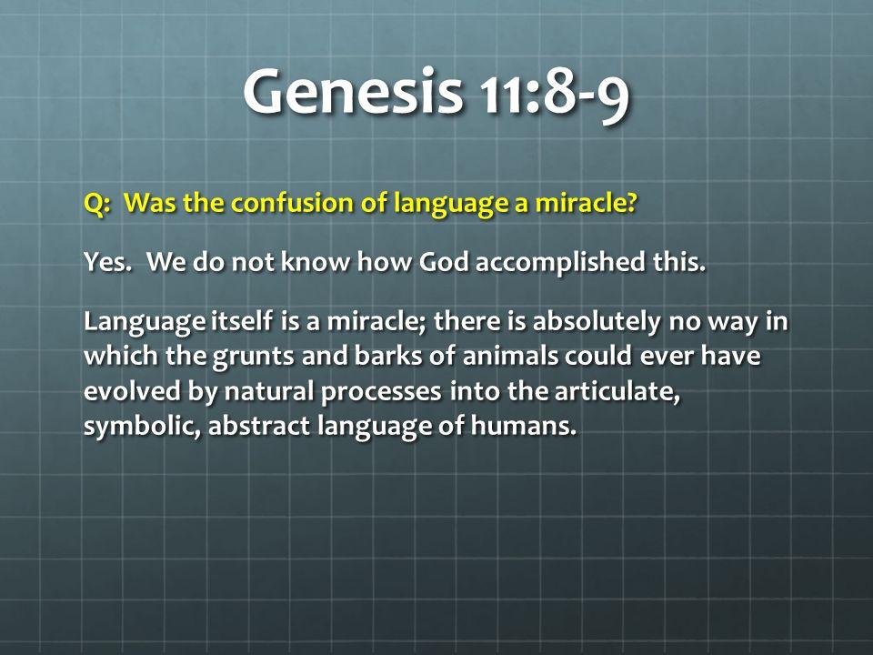 Genesis 11:8-9 Q: Will we all speak the same language in Heaven.