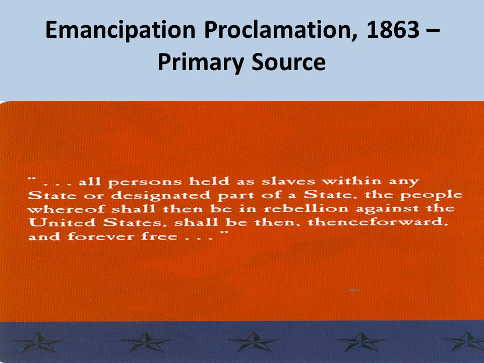 Emancipation Proclamation, 1863 – Primary Source