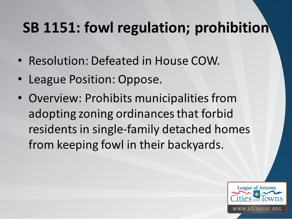SB 1151: fowl regulation; prohibition Resolution: Defeated in House COW.