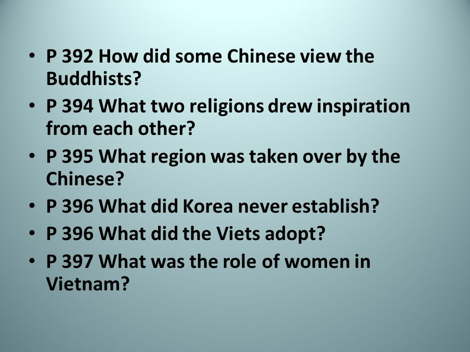P 392 How did some Chinese view the Buddhists.