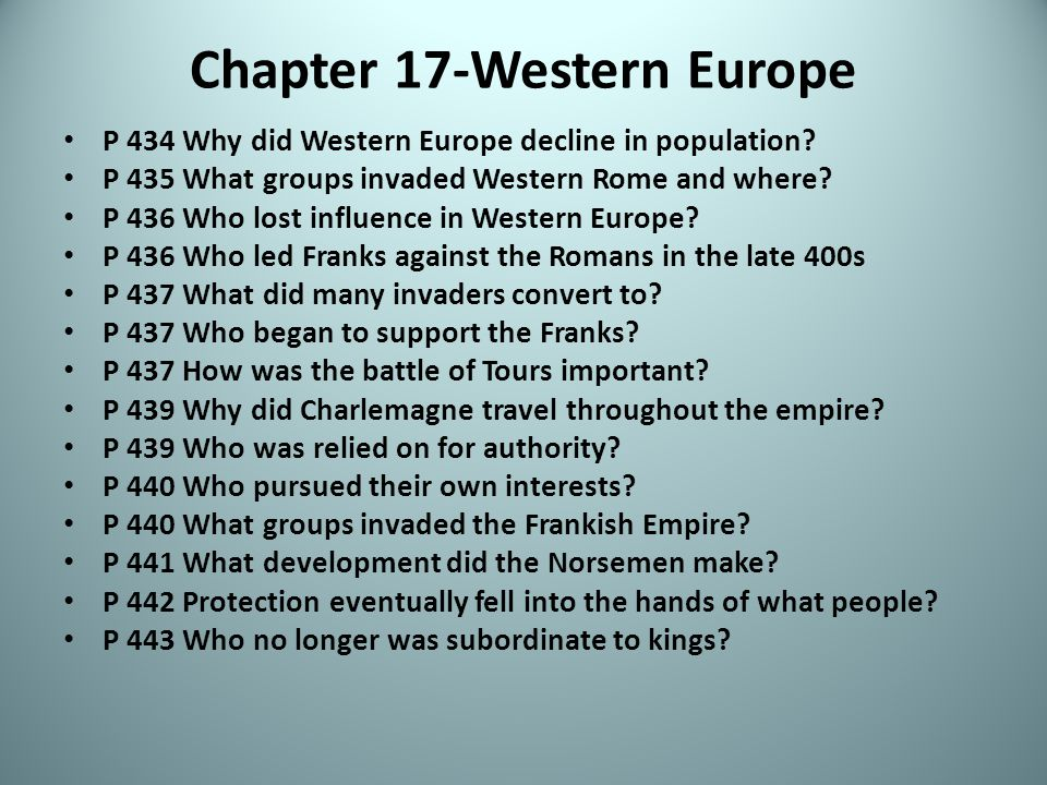 Chapter 17-Western Europe P 434 Why did Western Europe decline in population.