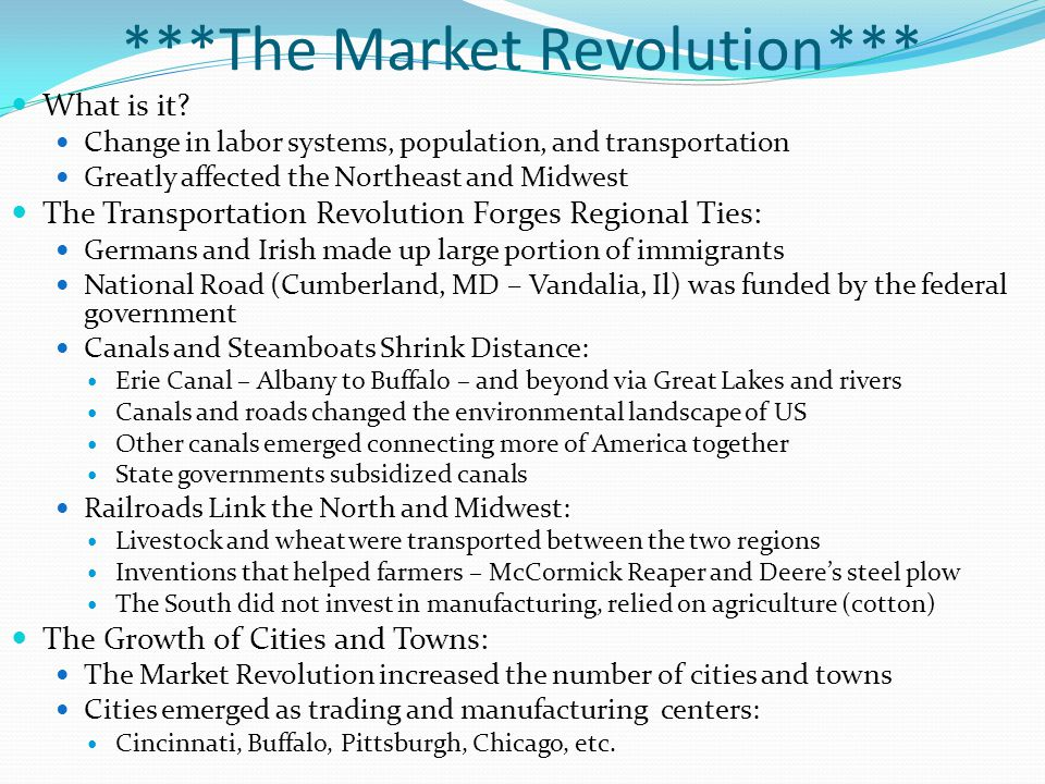 ***The Market Revolution*** What is it.
