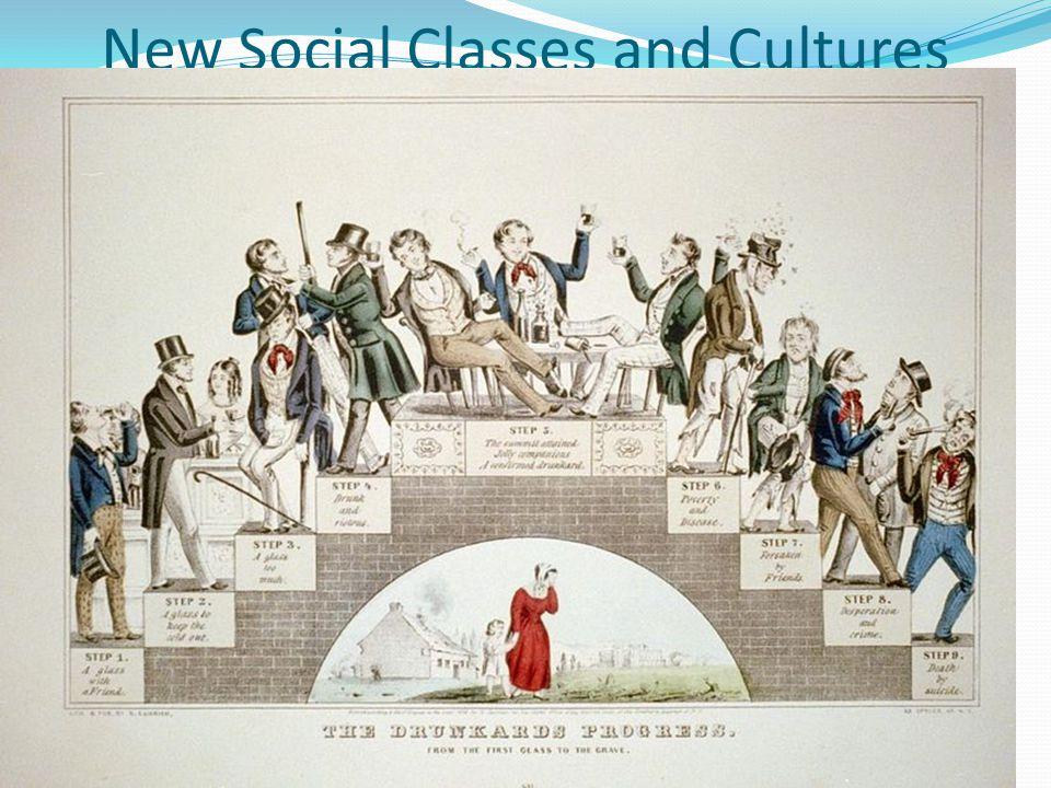 New Social Classes and Cultures