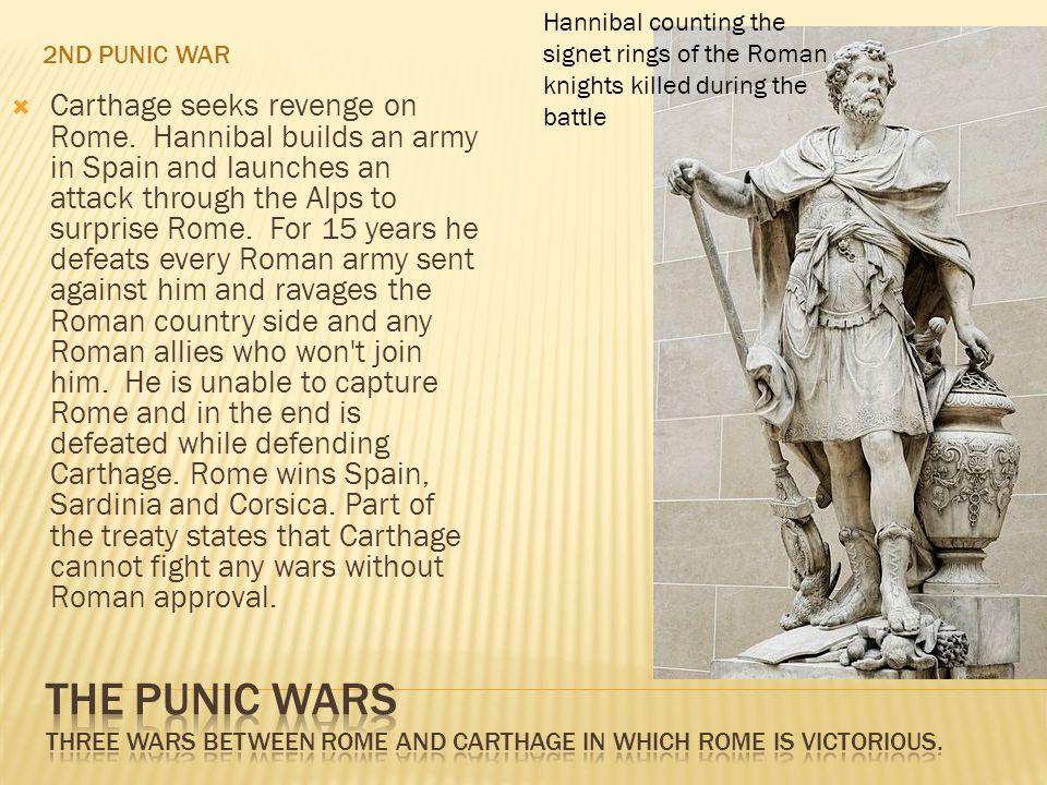 2ND PUNIC WAR  Carthage seeks revenge on Rome.
