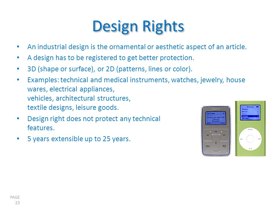 PAGE 23 An industrial design is the ornamental or aesthetic aspect of an article.
