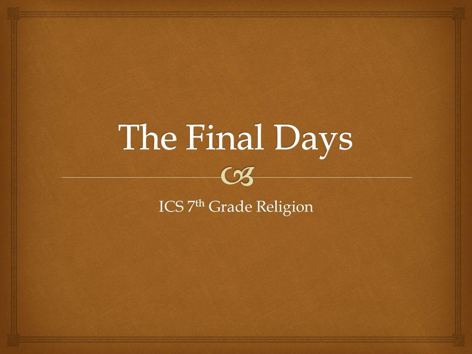 ICS 7 th Grade Religion