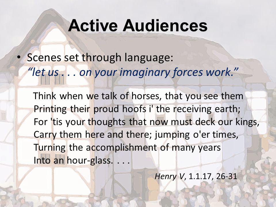 Active Audiences Scenes set through language: let us...