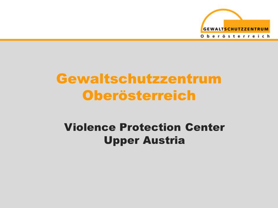 Gewaltschutzzentrum Oberösterreich Violence Protection Center Upper Austria