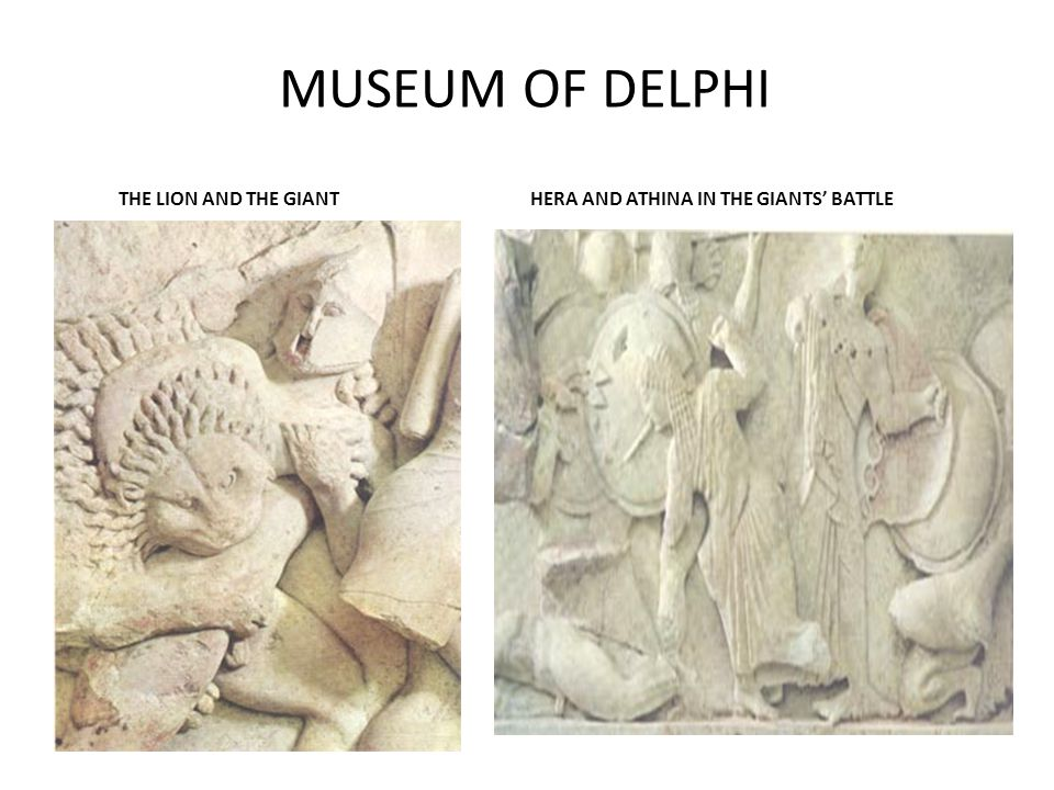 THE LION AND THE GIANT HERA AND ATHINA IN THE GIANTS' BATTLE MUSEUM OF DELPHI