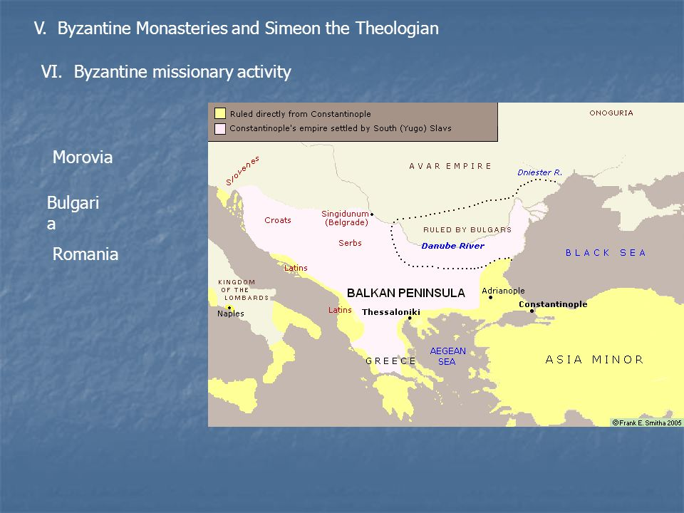 V. Byzantine Monasteries and Simeon the Theologian VI.