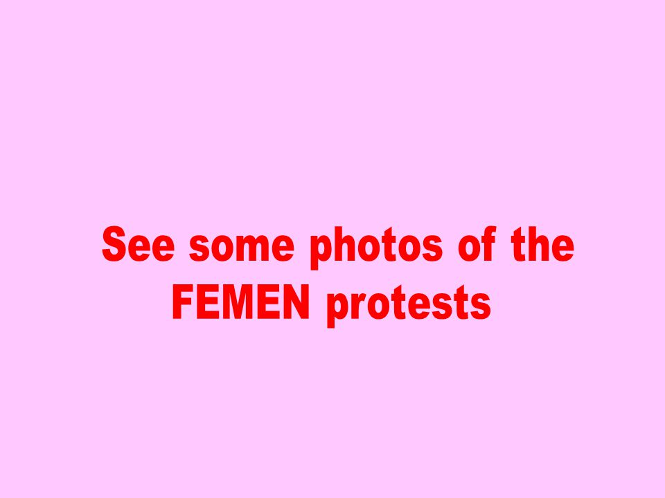 Activists from the outrageous notorious movement FEMEN, known for its followers' nudity in public, has launched a new initiative -