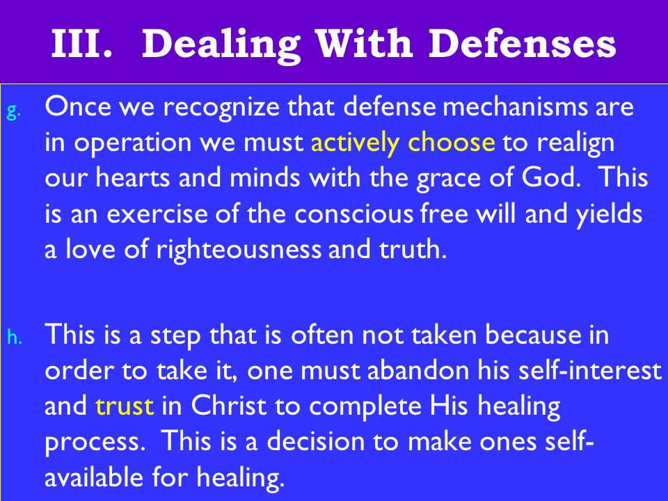 23 III. Dealing With Defenses g.