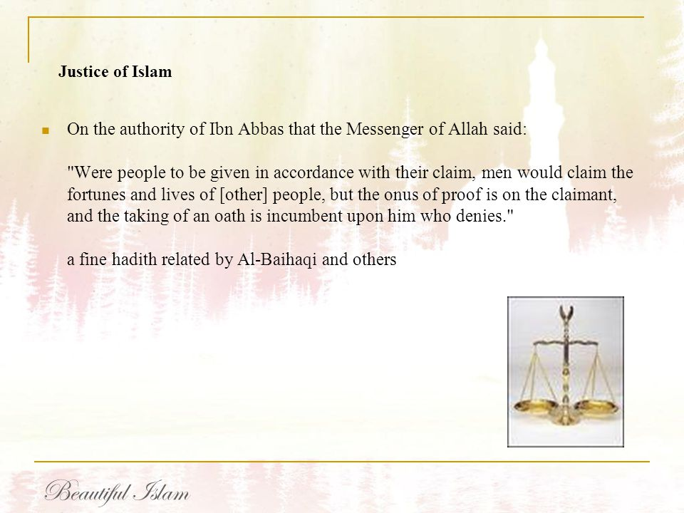 On the authority of Ibn Abbas that the Messenger of Allah said: