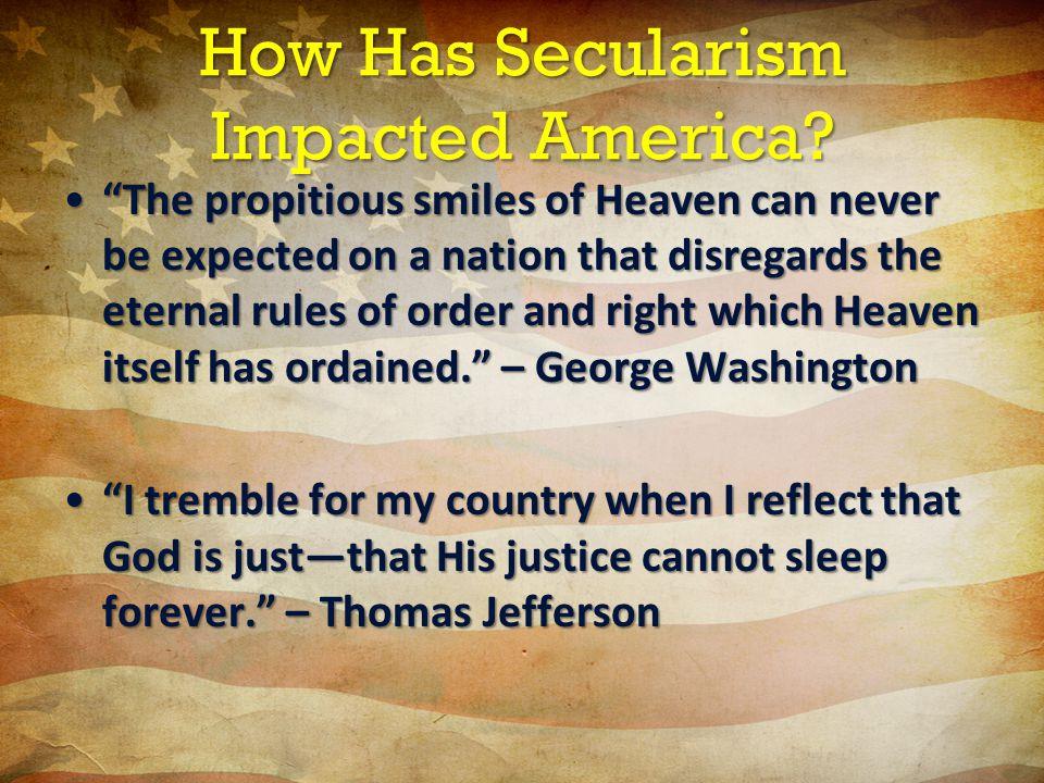 How Has Secularism Impacted America.