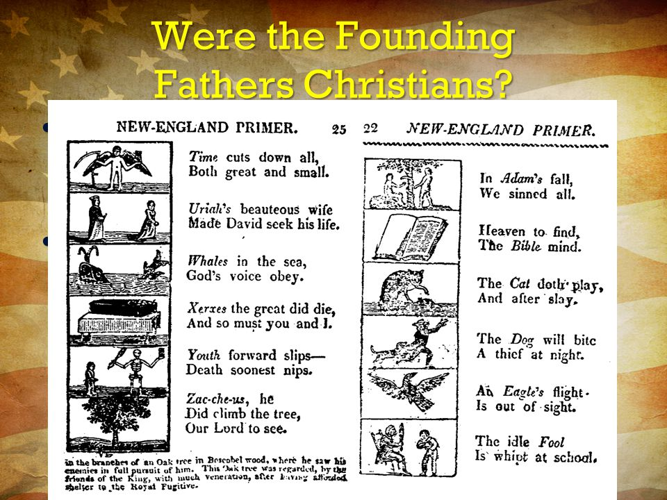 Were the Founding Fathers Christians.