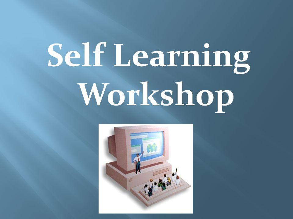 Self Learning Workshop