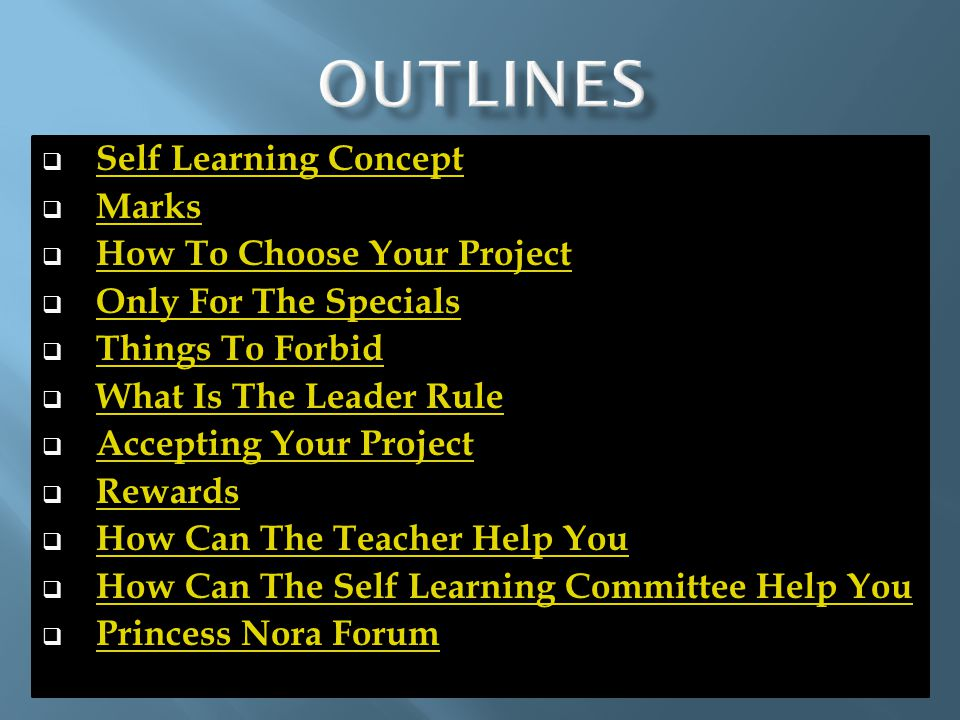  Self Learning Concept Self Learning Concept  Marks Marks  How To Choose Your Project How To Choose Your Project  Only For The Specials Only For T