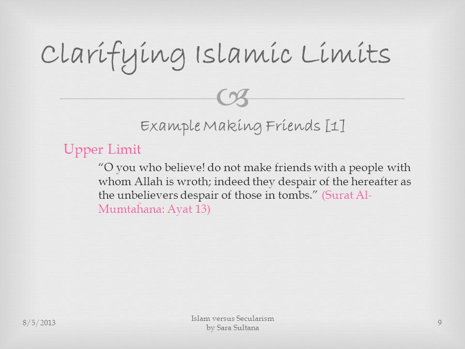 Example Making Friends [1] Upper Limit O you who believe.