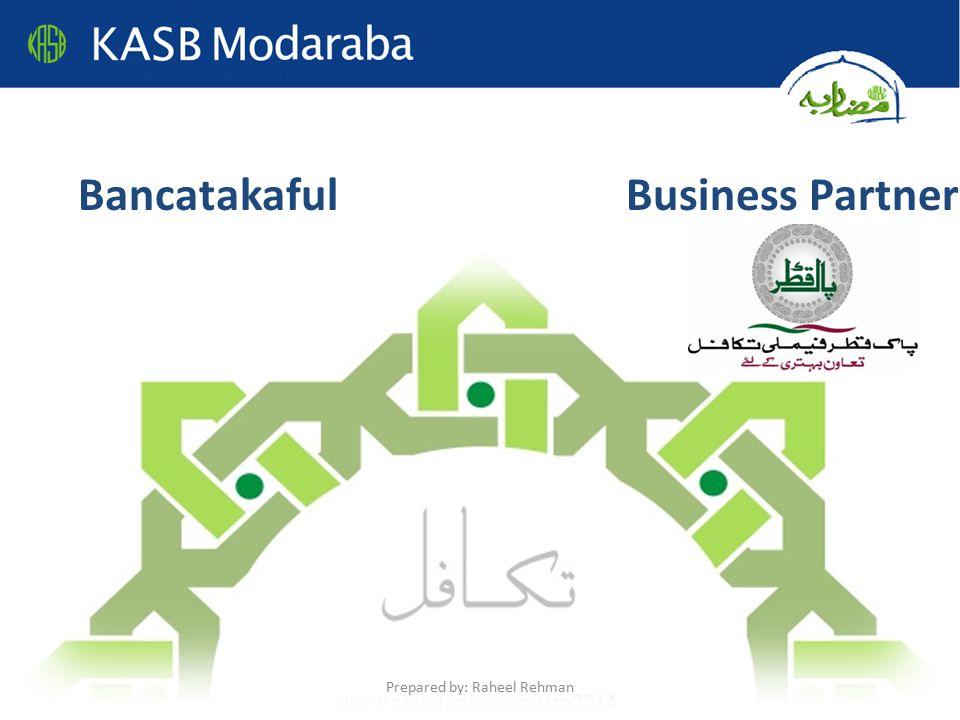 BancatakafulBusiness Partner Prepared by: Raheel Rehman