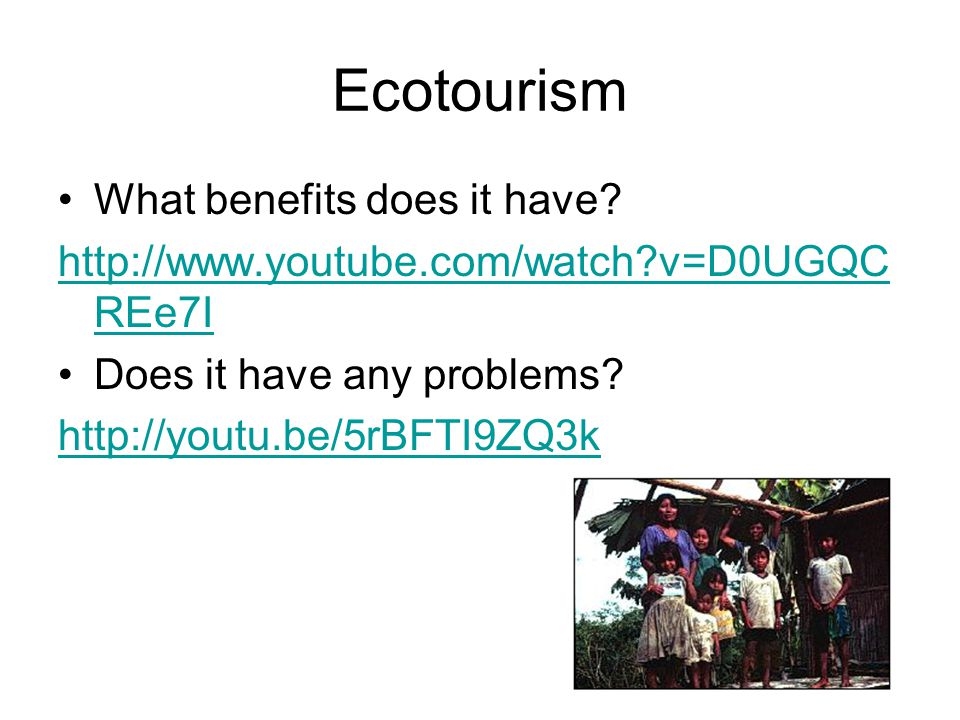 Ecotourism Ecotourism is an increasingly popular form of tourism in which tourists seek out wild and scenic areas such as rainforests or mountains for an active and educational trip.