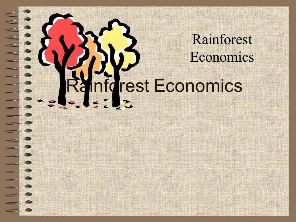 Bifurcated approach to Rainforest Economics Ecological economics Traditional market economics